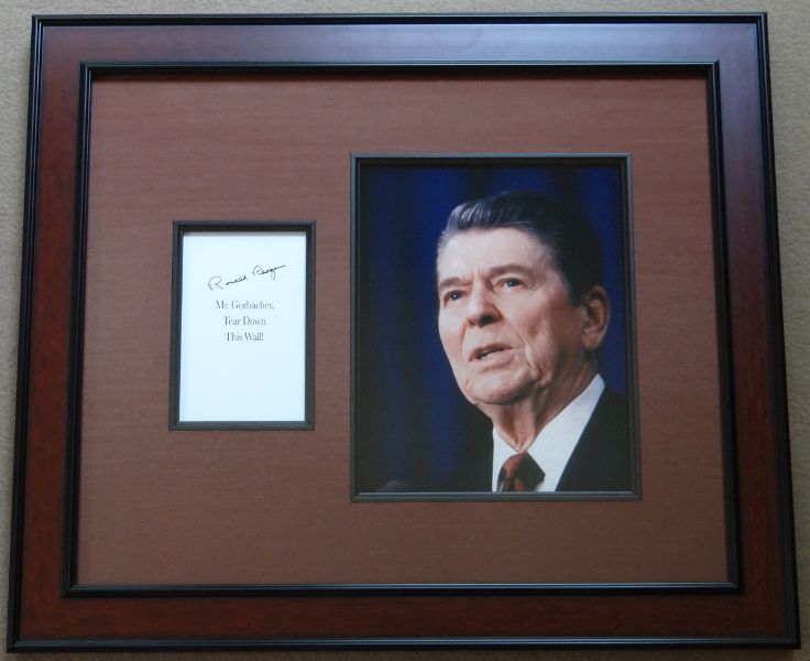 Ronald Reagan Signed Quote Mr. Gorbachev, Tear Down This Wall!